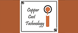 Copper Cast Technology